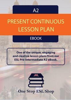 Present continuous a2 pre intermediate lesson plan for esl esl present continuous a2 pre intermediate lesson plan for esl fandeluxe Gallery