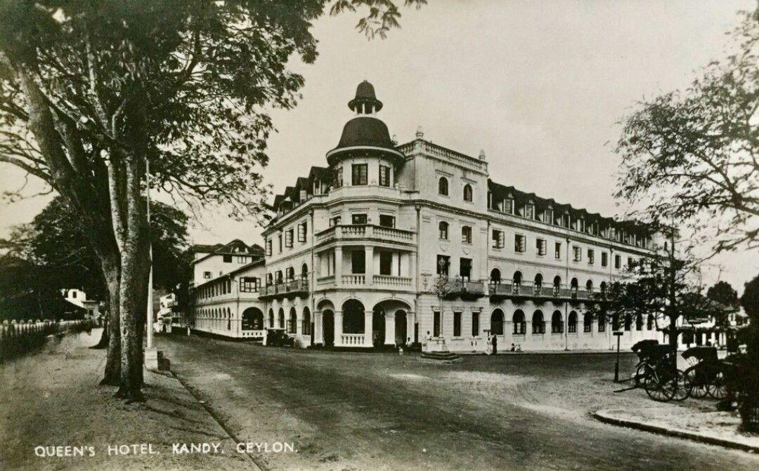Queen S Hotel Kandy Ceylon Srilanka Queens Hotel Sri Lanka