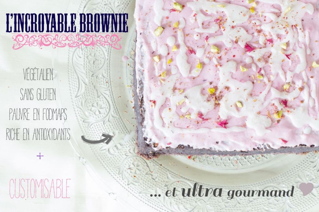 ♡ L'incroyable brownie : végétalien, sans gluten, pauvre en fodmaps, riche en antioxydants & superaliments... et ultra gourmand ♥