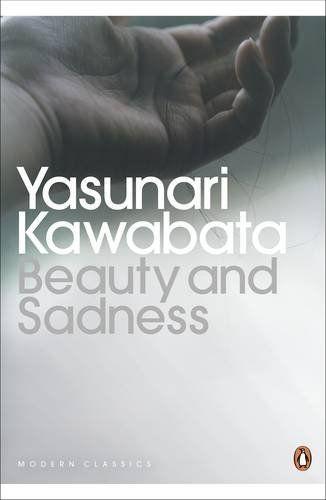Beauty and Sadness (Penguin Modern Classics) by Yasunari