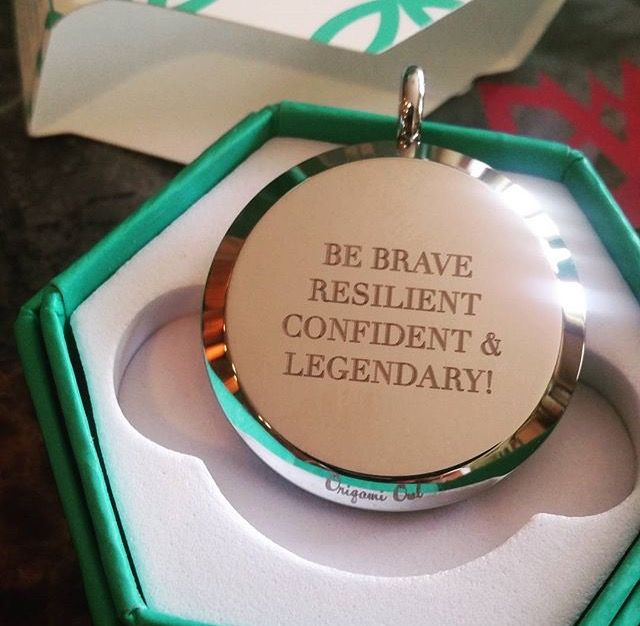 Be brave, resilient, confident & legendary. www.charmingsusie.origamiowl.com