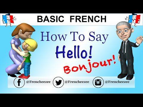 Good Morning Hello In French Youtube Ranska Arkipäivän