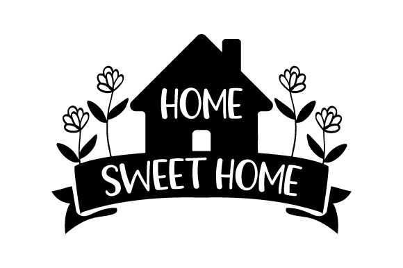 Home Sweet Home SVG Cut file by Creative Fabrica Crafts