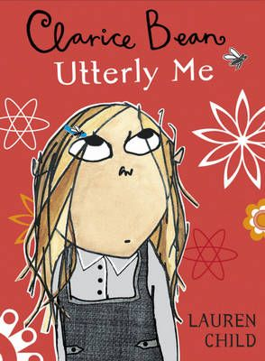 Utterly Me, Clarice Bean - Clarice Bean 13 (Paperback)