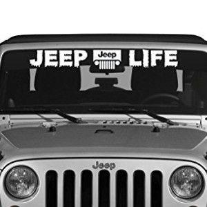 Jeep Life Jeep Wrangler Windshield Decal