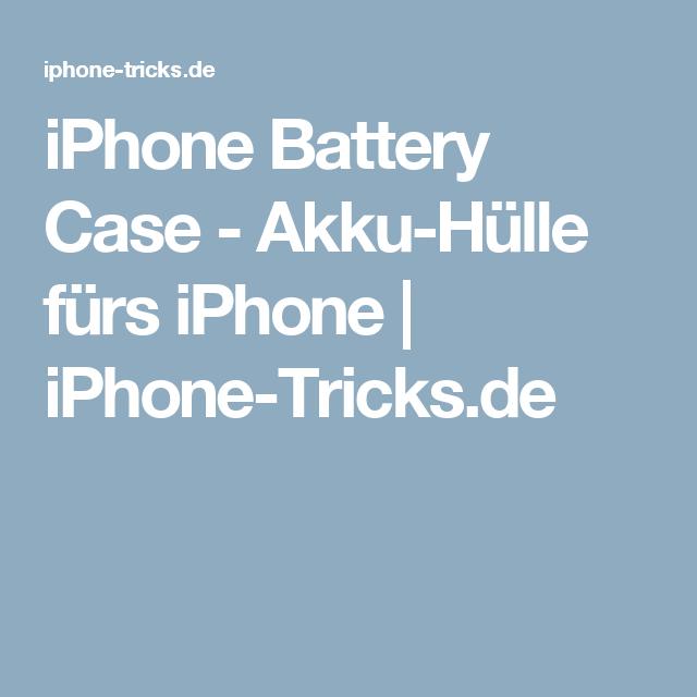 Iphone Battery Case Akku Hulle Furs Iphone Iphone Tricks De Iphone Iphone Akku