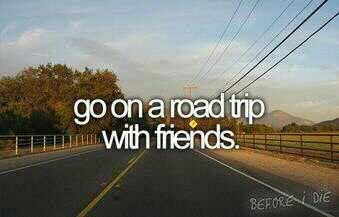 Road trip! Where too?