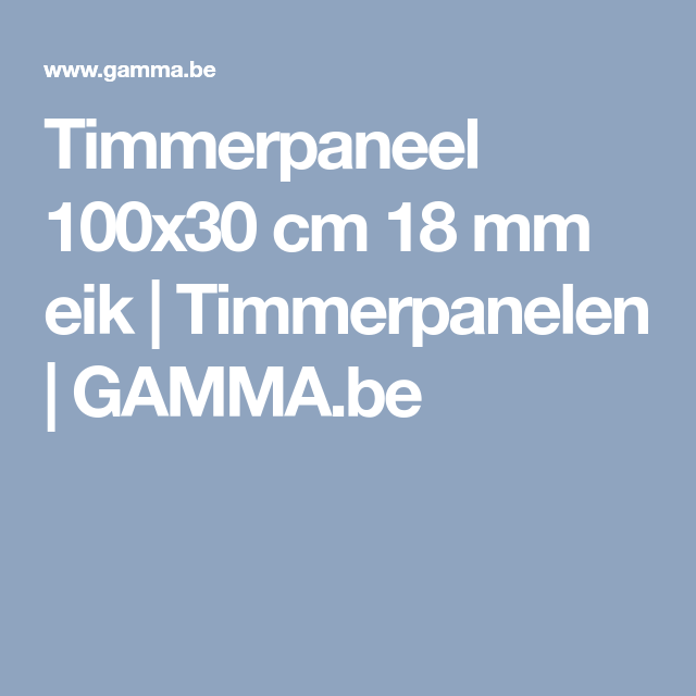 Timmerpaneel 100x30 Cm 18 Mm Eik Timmerpanelen Gamma Be Tips Boekenkast