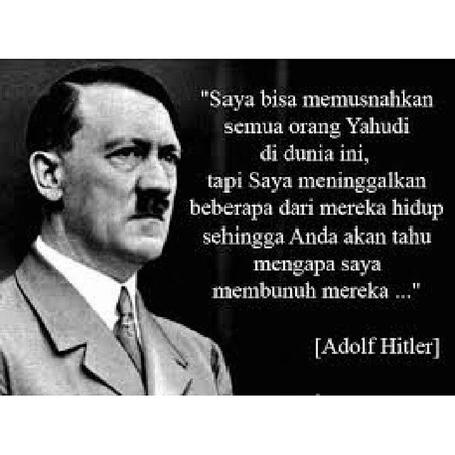 Top 100 Hitler Quotes Photos #hitlerquotes In Bahasa