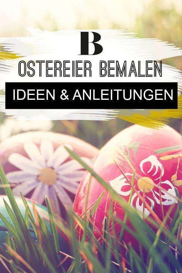Ostereier bemalen: Ideen und Anleitungen. Ostereier können wir zu Ostern nicht nur ausblasen und färben, sondern auch hübsch bemalen. Die schönsten Ideen für eure Osterdeko findet ihr hier. #osterdeko #ostern #deko #bemalen #ostereierbemalen #ostereier #idee