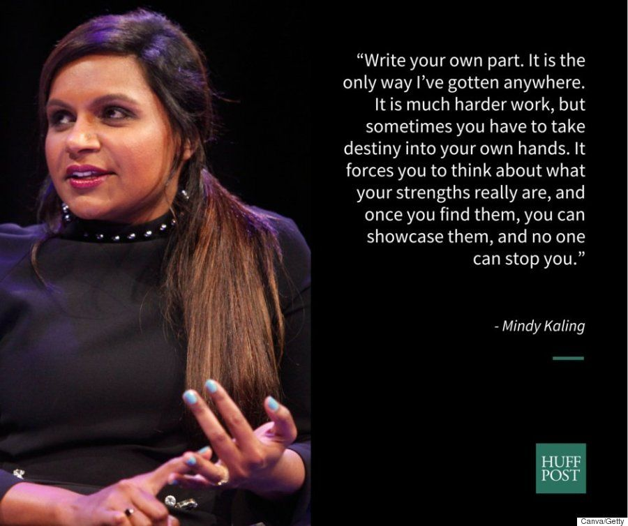 7 Things Every Woman Can Learn From Mindy Kaling Mindy Kaling Quotes Mindy Kaling The Mindy Project