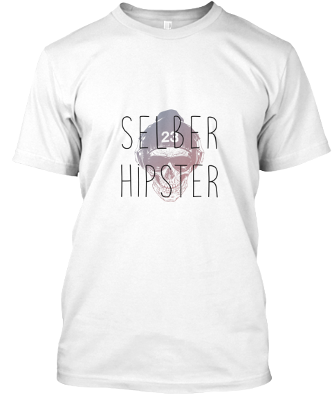 Selber Hipster White T-Shirt Front
