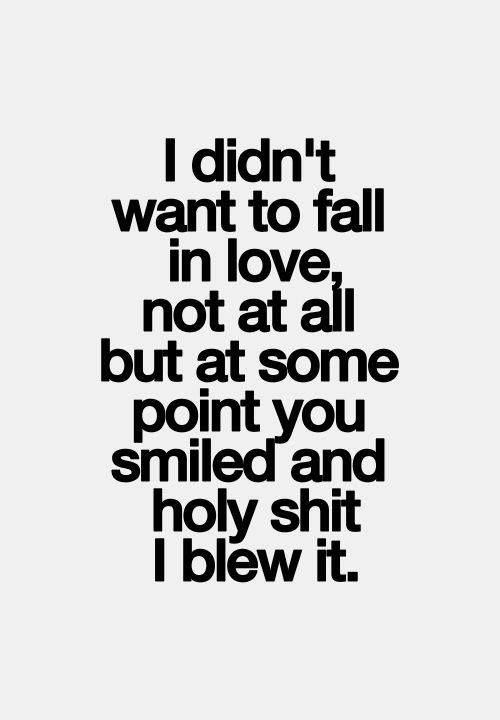 I blew it   Short funny quotes, Cute love quotes, Romantic ...