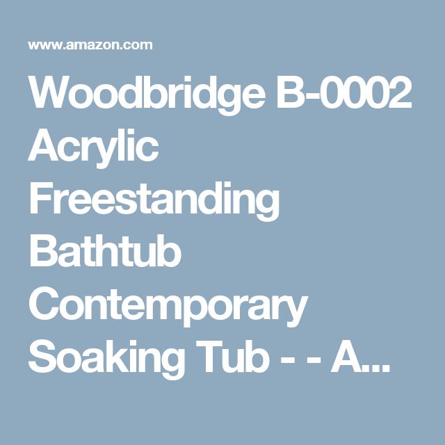 Woodbridge B-0002 Acrylic Freestanding Bathtub Contemporary Soaking Tub - - Amazon.com