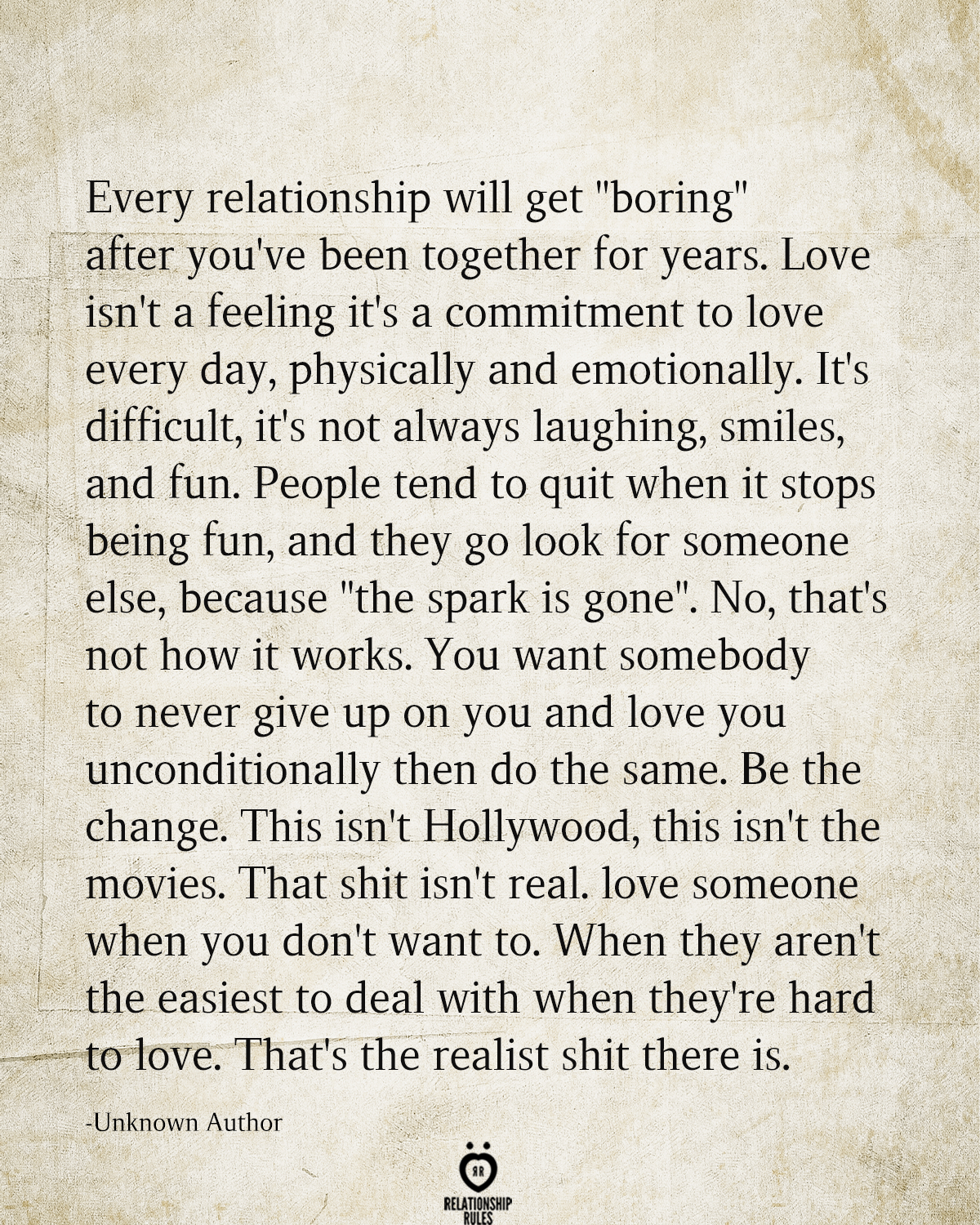 Every Relationship Will Get Boring After You Ve Been Together For Years Loving Someone Quotes Great Love Quotes Go For It Quotes