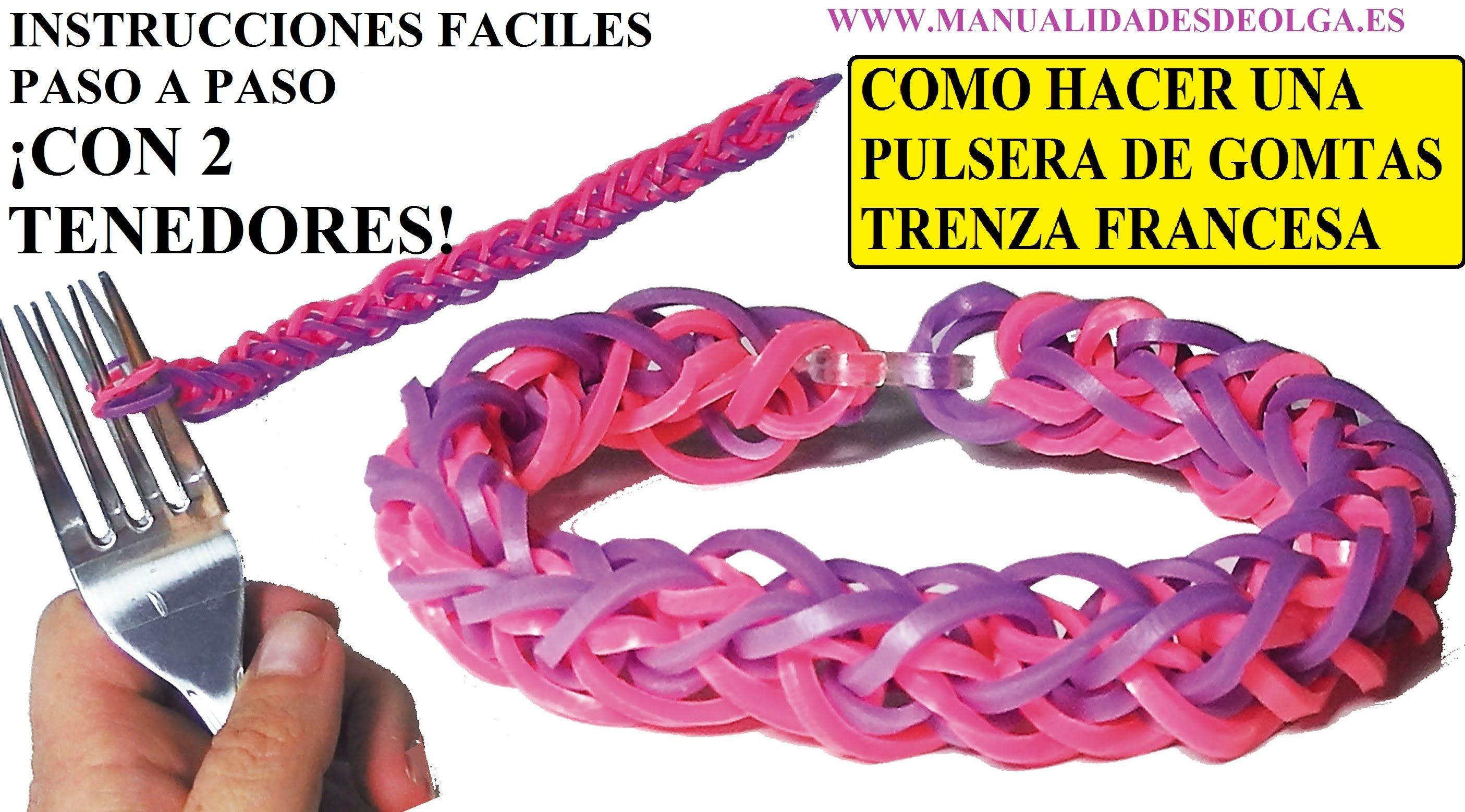 04a753bb5170 COMO HACER PULSERA DE GOMITAS TRENZA FRANCESA CON 2 TENEDORES ...
