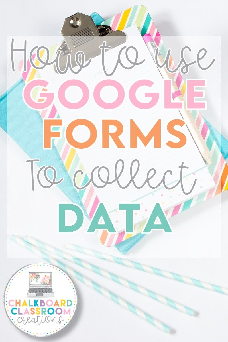 How to use Google Forms to Collect Data in 2020 Web