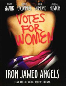 Iron jawed angels [Video (DVD)] : derecho al voto para la mujer / directed by Katja Von Garnier .  Madrid : Warner Home Video : HBO Home Box Office, cop. 2008