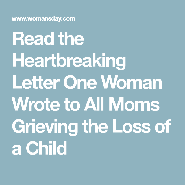 Read The Heartbreaking Letter One Woman Wrote To All Moms Grieving