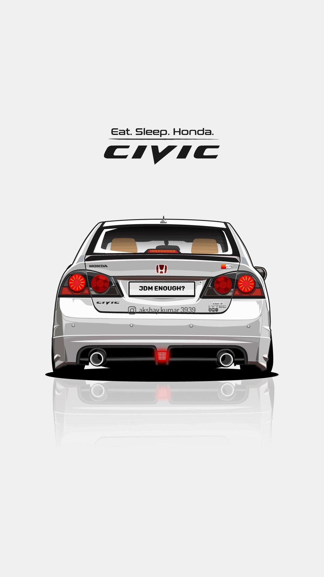 Eat Sleep Honda Civic Wallpaper Indian Cars Wallpaper Jdm Wallpaper Honda Civic Type R Mobil Modifikasi Mobil Balap Mobil Sport