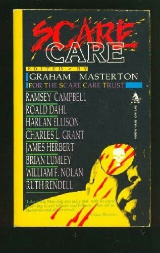 Scare Care ** edited by Graham Masterton