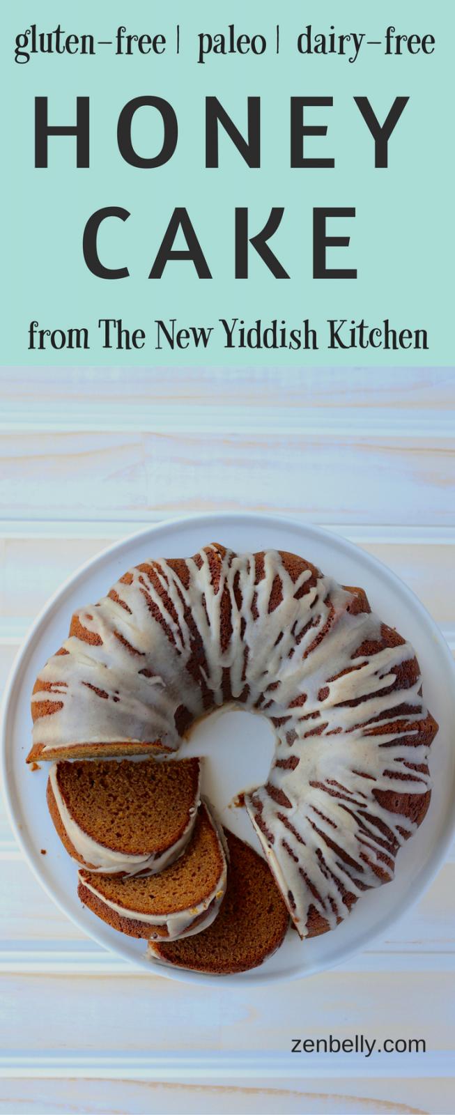 Honey Cake from The New Yiddish Kitchen - zenbelly
