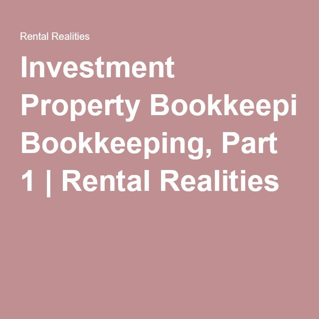 Investment Property Bookkeeping, Part 1 Rental Realities RE - accounting for rental property spreadsheet
