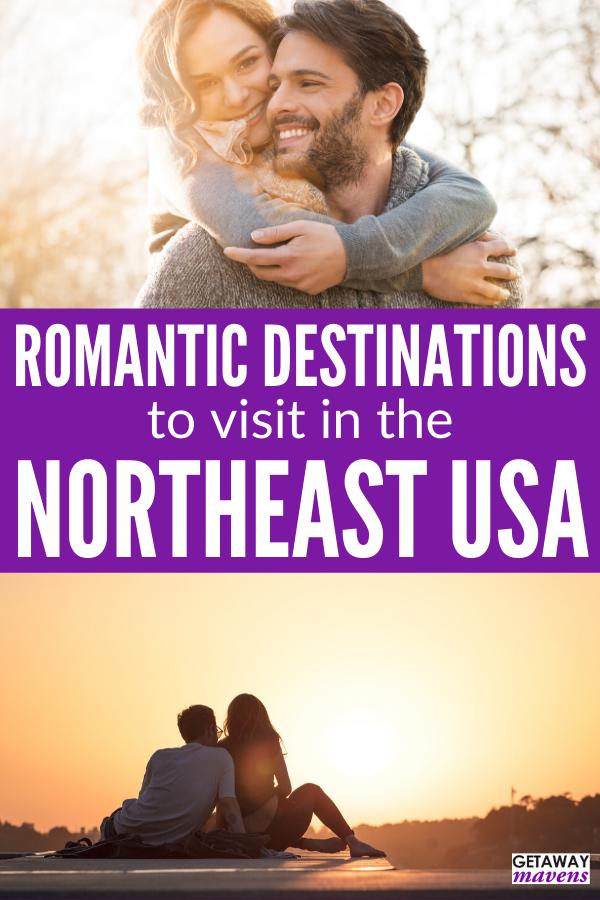 Top Romantic Destinations In Northeast USA