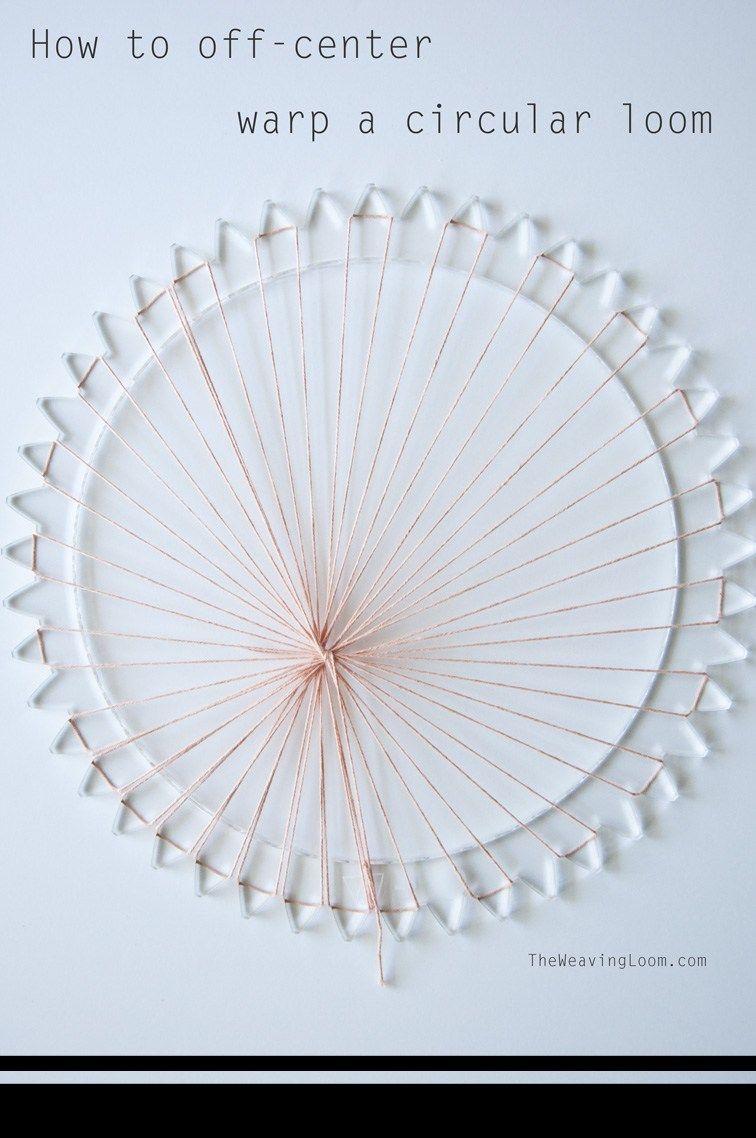 How to off-center warp a circular loom | Weaving methods | Pinterest ...