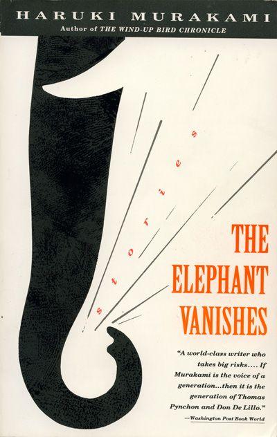 The Elephant Vanishes Murakami Haruki Murakami Elephant