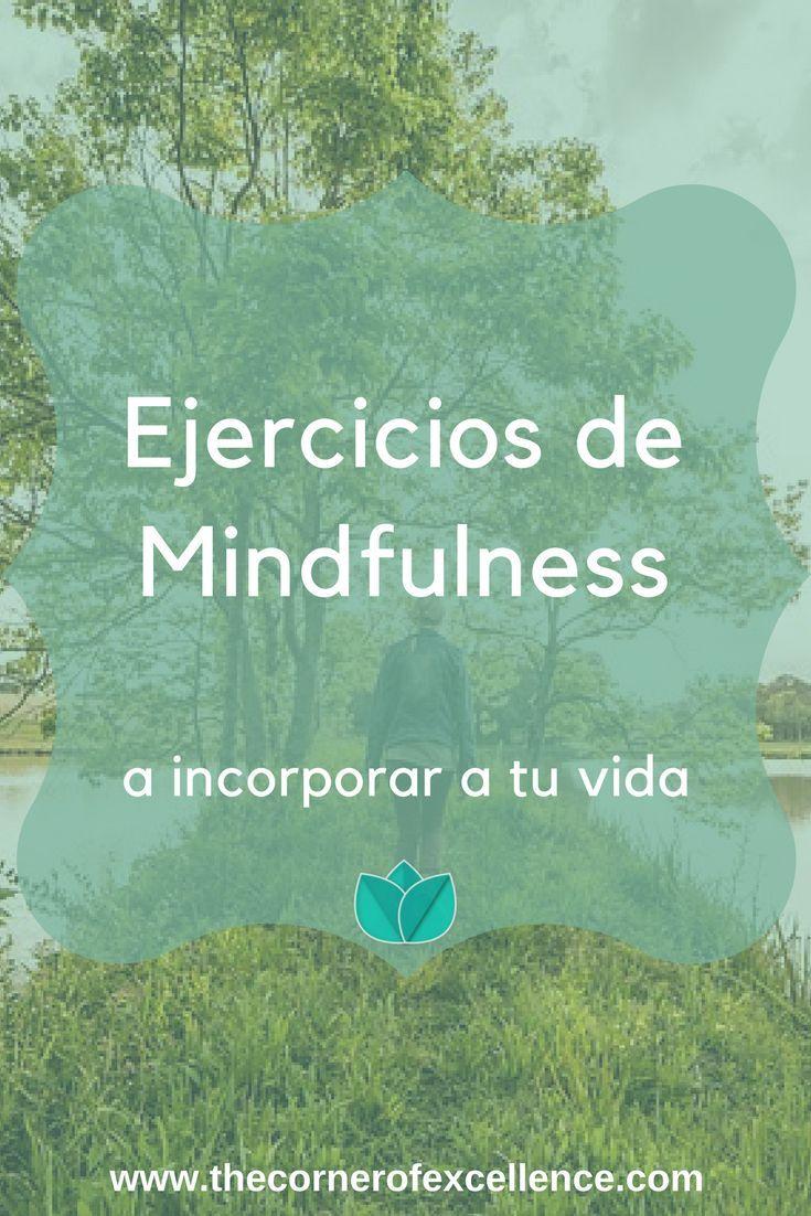 Ejercicios de Mindfulness a incorporar a tu vida