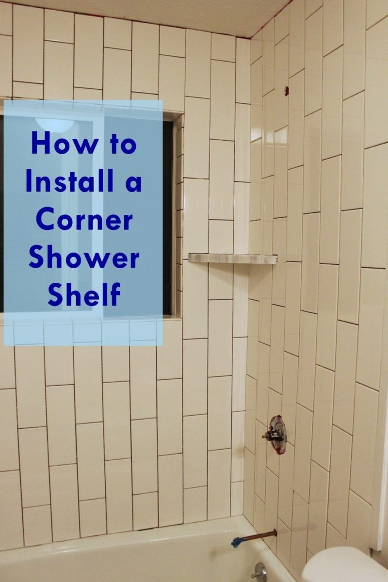 Diy Install Corner Shower Shelf Nv With Images Shower