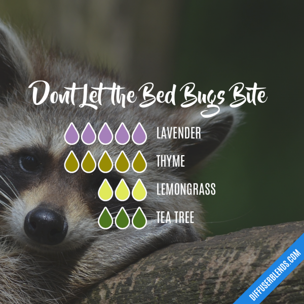 Dont Let the Bed Bugs Bite Essential Oil Diffuser Blend