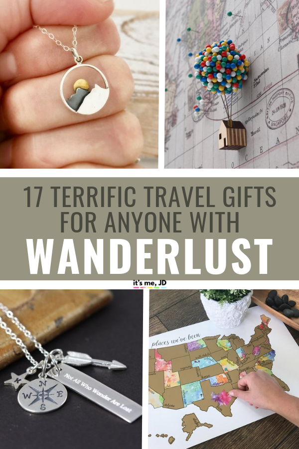 17 Terrific Travel Gift Ideas For Anyone With Wanderlust Travelgift Travelgifts Travellover Giftsfortravellover