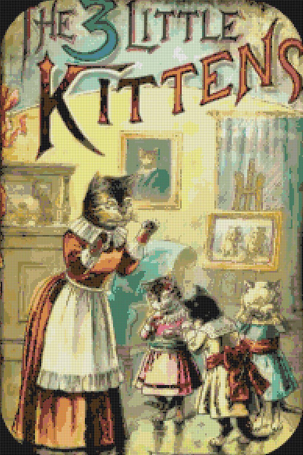 Details About Vintage Three Little Kittens Nursery Rhyme Digital Counted Cross Stitch Pattern Little Kittens Kittens Cat Art