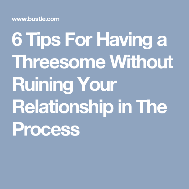 tips for having a threesome