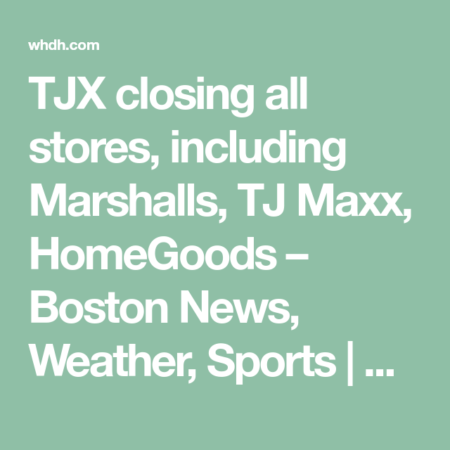 17+ Tj maxx home goods closing info