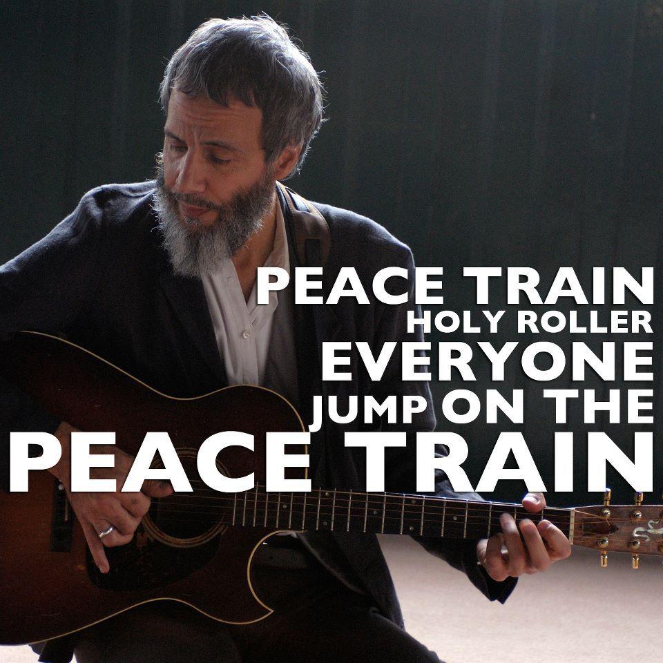Peace Train. Cat Stevens Lyrics to live by, Cool lyrics