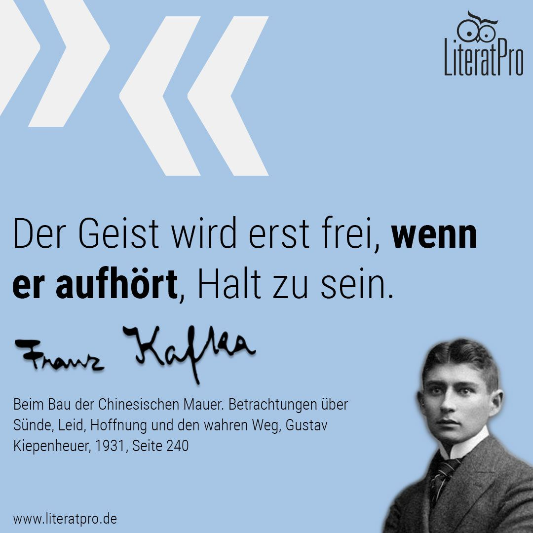 Bild Zeigt Franz Kafka Und Zitat Der Geist Wird Erst Frei