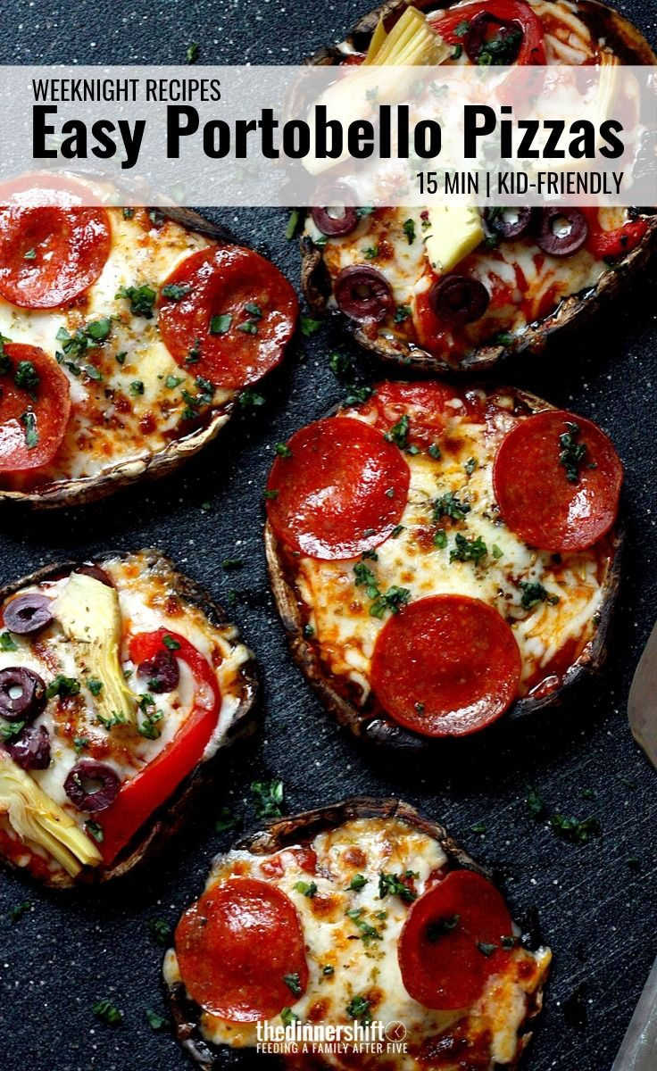 Easy Portobello Pizzas – The Dinner Shift