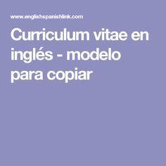Curriculum Vitae En Ingles Modelo Para Copiar Curriculum Vitae