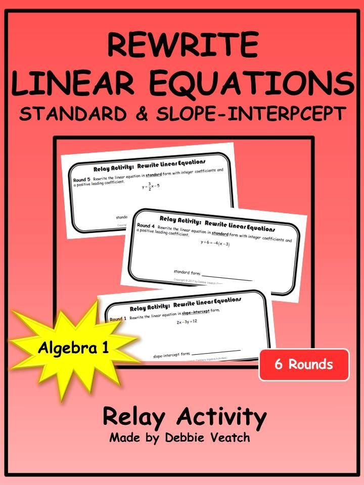 Rewrite Linear Equations In Standard Slope Intercept Form Relay