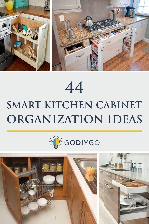 44 Smart Kitchen Cabinet Organization Ideas Godiygo Com In 2020 Kitchen Cabinet Organization Kitchen Remodel Design Kitchen Design Small
