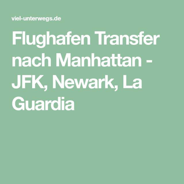 Flughafen Transfer nach Manhattan JFK, Newark, La