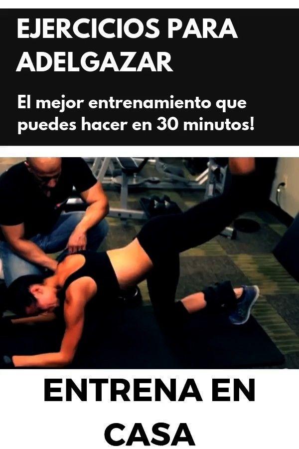 adelgazar El mejor entrenamiento que puedes hacer en 30 minutos! Ejercicios para adelgazar en casa