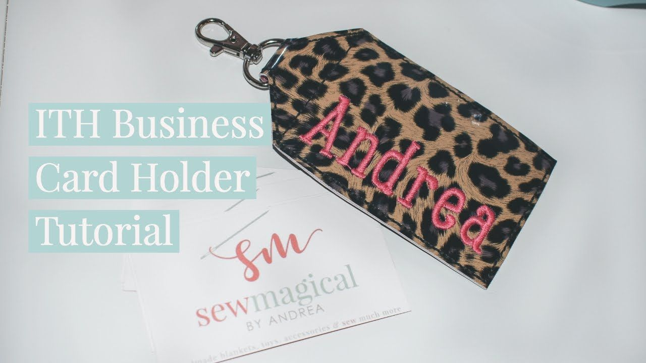 Ith in the hoop business card holder tutorial business