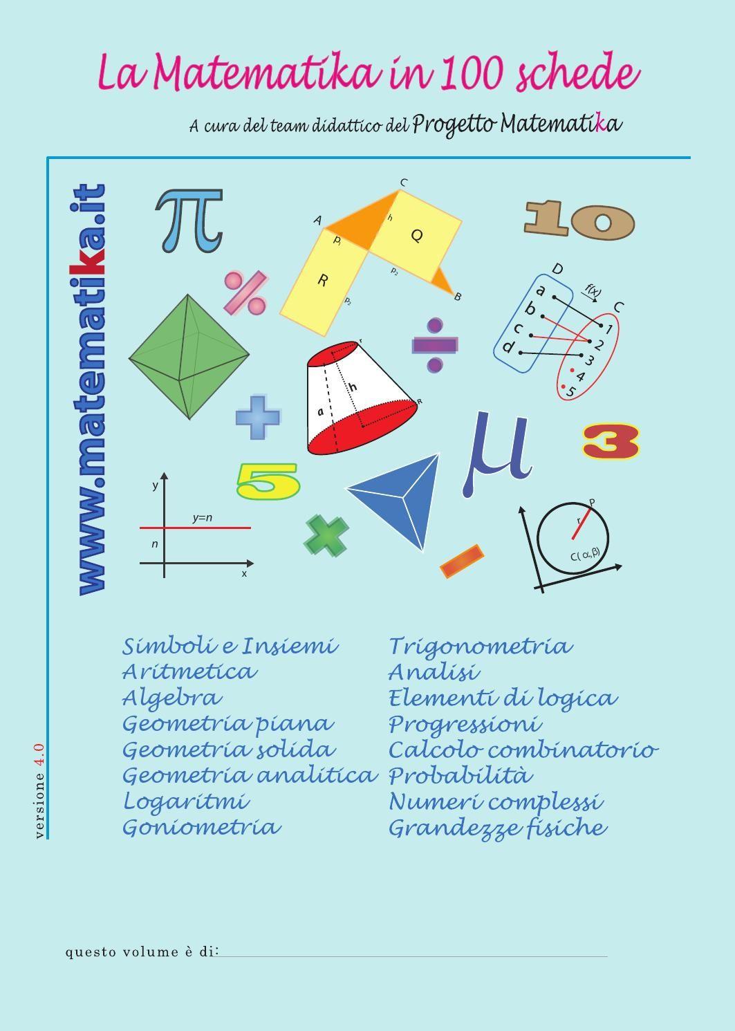 ISSUU - La Matematika in 100 schede - versione 4.0 di Progetto matematika