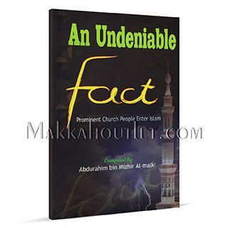 An Undeniable Fact Prominent Church People Enter Islam (Paperback)