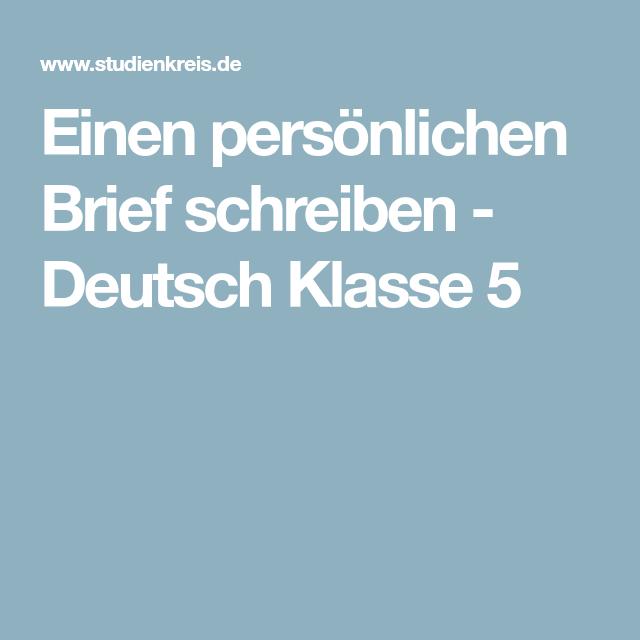 Einen Persönlichen Brief Schreiben Deutsch Klasse 5 Deutsch