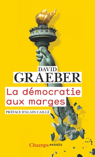 La Democratie Aux Marges David Graeber Democratie David Graeber Telechargement